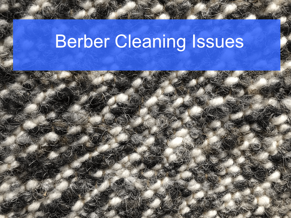 Berber Carpet Cleaning Issues Vancouver